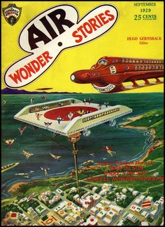 """As far as I can tell, according to the absolutely fantastic cover of the September 1929 issue of """"Air Wonder Stories"""", some kind of stratotrain is arriving from San Francisco. Wingsuited passengers are flying to meet it at the levitating station that hovers over a small city - note the diamonds, arrows, numbers, and other symbols that dot the roofs below for no adequately explored reason."""