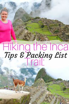 Guide to Hiking the Inca Trail: Tips and Packing List Travel / Travel Tips / Hiking / Bucket List