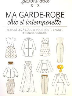 Ma GARDE-ROBE chic et intemporelle par Pauline Alice   Brin de Cousette   Paris