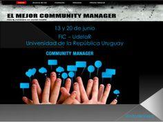 El rol del Community manager by Mónica Viera Gómez via slideshare