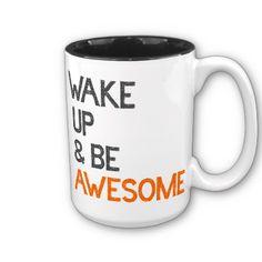 WAKE UP AND BE AWESOME ORANGE THUMBS UP COFFEE MUGS #zazzle #mug #funny
