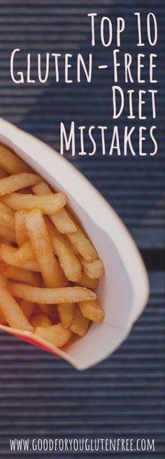 Top 10 Gluten-Free Diet Mistakes - Good For You Gluten Free