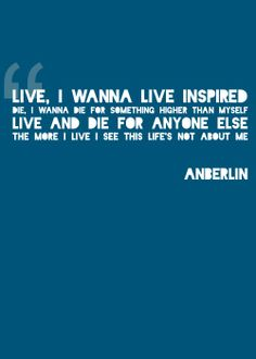 Burn Out Brighter- Anberlin This has to be my favorite song.