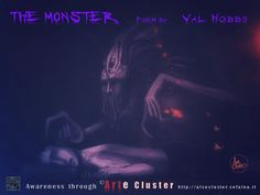 """""""The Monster"""" fantastic poem by Cluster Headache sufferer Val Hobbs http://alcecluster.cefalea.it/index.php?option=com_k2&view=item&id=476:the-monster-by-val-hobbes&Itemid=679Arte Cluster Project""""Awareness through Art"""""""