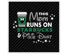 Disney, Mom, Runs, Starbucks, Pixie Dust, Icon Minnie Head, Mouse Ears, Illustration, TShirt Design, Cut File, svg, pdf, eps, png, dxf