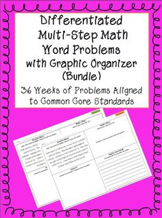36 Weeks of Differentiated Multi-Step Math Word Problems with Graphic Organizer to support students in solving and explaining problems. Aligned to Common Core Standards. Perfect for 4th or 5th Grade!  Save $2.50 by buying a bundle instead of purchasing each set separately.