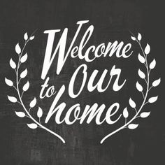 custom-chalkboard-design-welcome-to-our-home-floor-decal_16516574.jpeg (310×310)