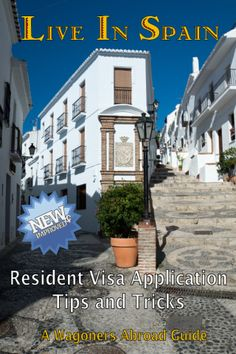 Live in Spain! Tips for non EU Residents to apply for the long-term resident visa. We can help you live in Spain. Read more on WagonersAbroad.com