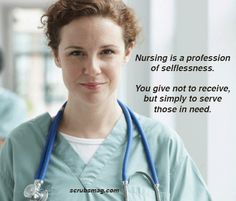 Nursing is a profession of selflessness. You give not to receive, but simply to serve those in need. Source by scrubsmagazine → Nursing Students, Student Nurse, Nurse Quotes, Positive Inspiration, School Motivation, Nursing Memes, Nclex, Nurse Practitioner, Nurse Life