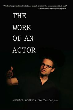 The Work of an Actor: Michael Woolson: 9780896762640: Amazon.com: Books