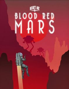 Blood Red Mars - Rocket Age - Sphärenmeisters Spiele
