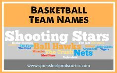 Basketball Team Names Sports Feel Good Stories Team Names Basketball Teams Funny Team Names