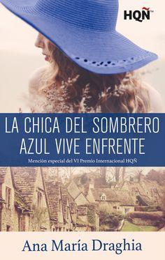 8a06fc4f4f024 La chica del sombrero azul vive enfrente (mención VI premio internacional  hqñ)