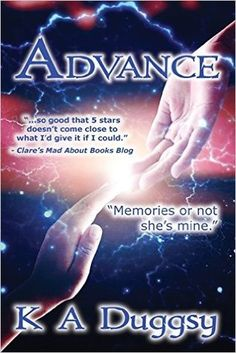 Title: Advance   Author: K. A. Duggsy  Series: Haunts for Sale #2   Genres: Dystopia, Sci-Fi, Romance   Publisher: Creat...