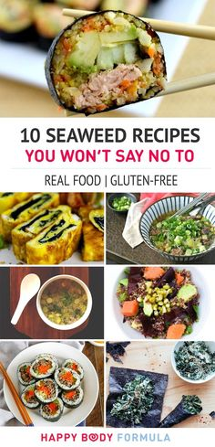 10 Seaweed Recipes You Won't Say No To (Gluten-free, paleo, real food) - 10 delicious and nutritious vitamin and mineral-packed seaweed recipes that don't taste like you're eating this superfood from under the sea. Raw Vegan Recipes, Vegan Foods, Healthy Dinner Recipes, Real Food Recipes, Healthy Snacks, Healthy Eating, Cooking Recipes, Sea Weed Recipes, Asian Recipes