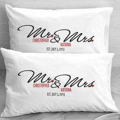 Personalized Mr and Mrs Pillow Cases Wedding Newlyweds by eugenie2, $25.00  SO CUTE WHEN WE GET MARRIED