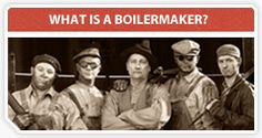 For some people, a Boilermaker is a beer and a shot – or a team from Purdue. But the term Boilermaker also describes a member of one of the oldest labor unions in North America.