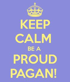 Proud Pagan.