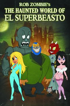 The Phantom Creeps Robot On The Haunted World Of El Superbeasto Movie Poster
