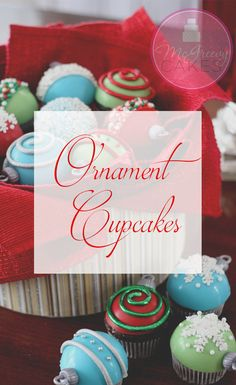 Make ornament cupcakes for your Christmas party! I'll show you how! click through for more photos!