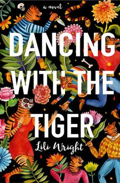 Dancing With the Tiger by Lili Wright (July 2016)