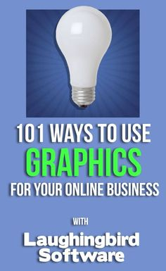 101 Ways to use Graphics for your Online Business | Do-it-yourself graphic design