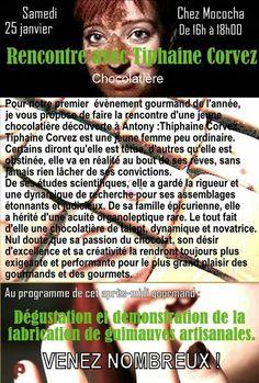 Rencontre, dégustation et démonstration avec Tiphaine Corvez Chocolatière c'est samedi 25 janvier 2014 de 16h à 18h chez Mococha !
