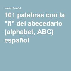 """101 palabras con la """"ñ"""" del abecedario (alphabet, ABC) español"""