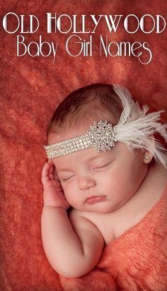 Baby Girl Names Inspired by Old Hollywood girl names vintage Cute Kids, Cute Babies, Baby Kids, Baby Baby, Baby Girl Names, Boy Names, Girl Middle Names, Baby Pictures, Baby Photos