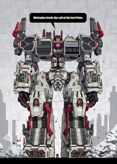 The Metroplex is buggest autobot and it's my favorite one.<<< that's Optimus standing beneath him Gundam, Thundercats, Gi Joe, Avengers, Transformers Autobots, Accel World, Mecha Anime, Ex Machina, Optimus Prime