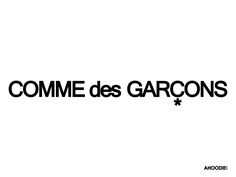 "Comme des Garçons, written コム・デ・ギャルソン (Komu de Gyaruson) in Japanese and French meaning, ""as boys,"", is a Japanese fashion label headed by Rei Kawakubo, who owns the company with her husband Adrian Joffe"