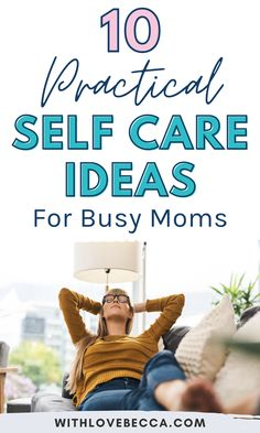 Need some practical self care ideas as a busy mom? Here are 10 simple ideas to add to your self care checklist and regular self-care routine. Use these for a self care Sunday, anytime you need to relieve stress and for your overall health and wellness. Read the list! Mental Health Support, Good Mental Health, Development Quotes, Self Development, How To Be A Happy Person, Positive Body Image, Quotes About Motherhood, Self Improvement Tips, Yoga Quotes