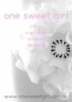 """One Sweet Girl Catalogue 2012  Hailed as Melbourne's """"Mary Poppins of Desserts"""", this catalogue is a showcase of the dessert tables I have created and been a part of, as well as the cakes, cupcakes, cookies and desserts that I create along the way!"""