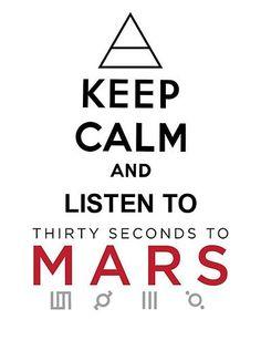 Keep Calm, 30 Seconds to Mars @30secondstomars