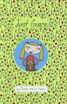Just Grace (Just Grace #1) by Charise Mericle Harper. Grace loves cats. She also loves taking pictures of cats and drawing Not-So Super comics. She doesn't like Sammy Stringer, a boy in her class. When her neighbor's cat goes missing, Grace does her best to make Mrs. Luther feel better. But as the mystery of the missing cat continues, Grace's well-intentioned plan backfires, and she finds herself in a bit of trouble. Maybe, just maybe, Sammy Stringer will help her through. Humor | Ages 9-12.