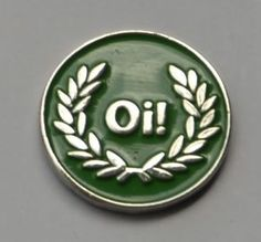 Green OI Skinhead Skins Quality Enamel PIN Badge | eBay