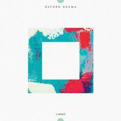 Single Serving: Oxford Drama – Limbo   Turntable Kitchen