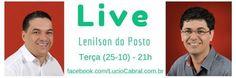Confirmado! Pode Espalhar! A Live desta Terça (25) é com o Vereador Lenilson Do Posto às 21h.