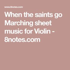 When the saints go Marching sheet music for Violin - 8notes.com