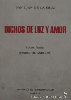 Dichos de luz y amor. Edición facsímil/San Juan de la Cruz - Editorial de Espiritualidad
