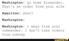 "Even Washington knows not to fuck with the wife>> no one messes with Eliza ""I'm not sorry"" Hamilton Hamilton Lin Manuel Miranda, Musical Theatre, Broadway Theatre, Hamilton Musical, Alexander Hamilton, Fandoms, Aaron Burr, What Is Your Name, Founding Fathers"