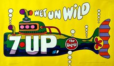 """1969 UnCola """"Wet Un Wild"""" (yellow submarine, or green submarine) vintage billboard poster by Ed George Vintage Advertisements, Vintage Ads, Vintage Posters, Vintage Food, Retro Ads, Vintage Artwork, Vintage Stuff, Vintage Signs, Peter Max Art"""