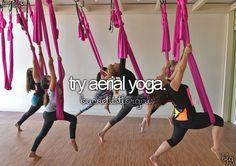 #bucketlist- try aerial yoga