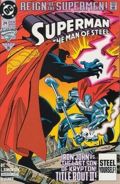 Superman: The Man of Steel (DC Comics, - Reign of the Supermen Superman Action Comics, Superman Comic Books, Death Of Superman, Superman Family, Superman Man Of Steel, Dc Comic Books, Comic Book Covers, Superman Doomsday, The Flashpoint