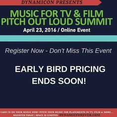 EARLY BIRD PRICING ENDS SOON for Pitch Out Loud Online Summit April 23 2016.  What to Expect - We're bringing together some of the finest music licensing experts to spend the day talking all things music licensing in order to help you the music creator get your music placed in television films games & digital media.  What You'll Learn:  The Styles of Music Getting Licensed In 2016  Building Your Network in the Sync Community  How to Pitch Your Music for Placements  If and How Your Music…