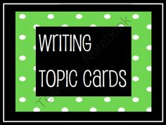Writing Topic Cards from teaching crafty on TeachersNotebook.com -  (2 pages)  - Writing Topic Cards
