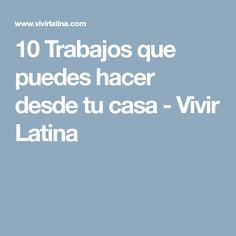 10 Trabajos que puedes hacer desde tu casa - Vivir Latina