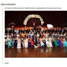 ((IF YOU GO TO A SCHOOL FORMAL COSPLAYED AS PRUSSIA EVERYTHING INSTANTLY BECOMES BETTER))