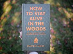 From our library: How to Stay Alive in the Woods by Bradford Angier. Angier and his wife Vena left Boston in the late 1940s to homestead in...