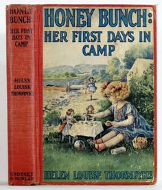1925 Honey Bunch Her First Days in Camp Illustrated w s Rogers Childrens Series